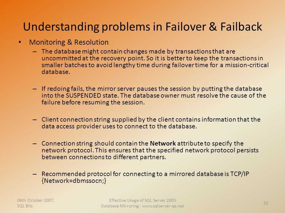 Understanding problems in Failover & Failback Monitoring & Resolution – The database might contain changes made by transactions that are uncommitted a