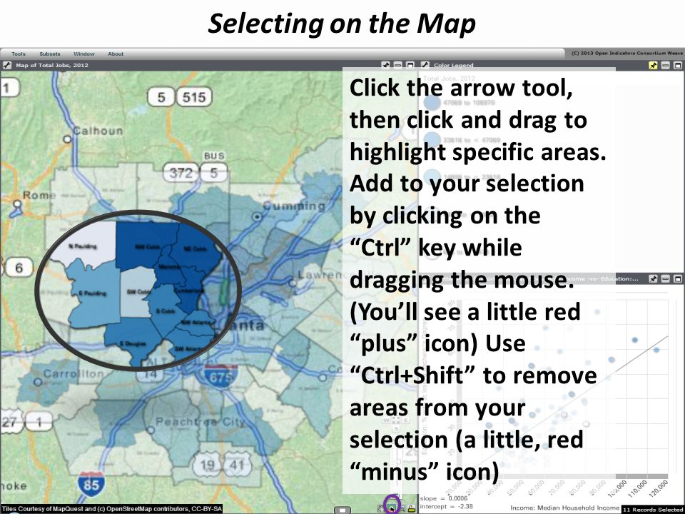 Selecting on the Map Click the arrow tool, then click and drag to highlight specific areas.