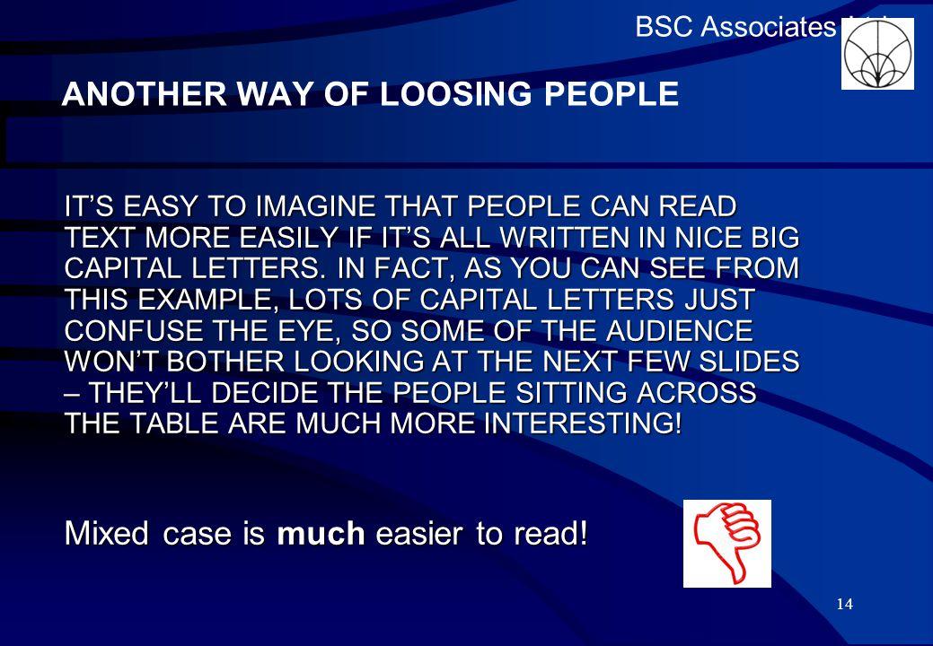 BSC Associates Ltd Results Oh dear… another six people fell asleep 13