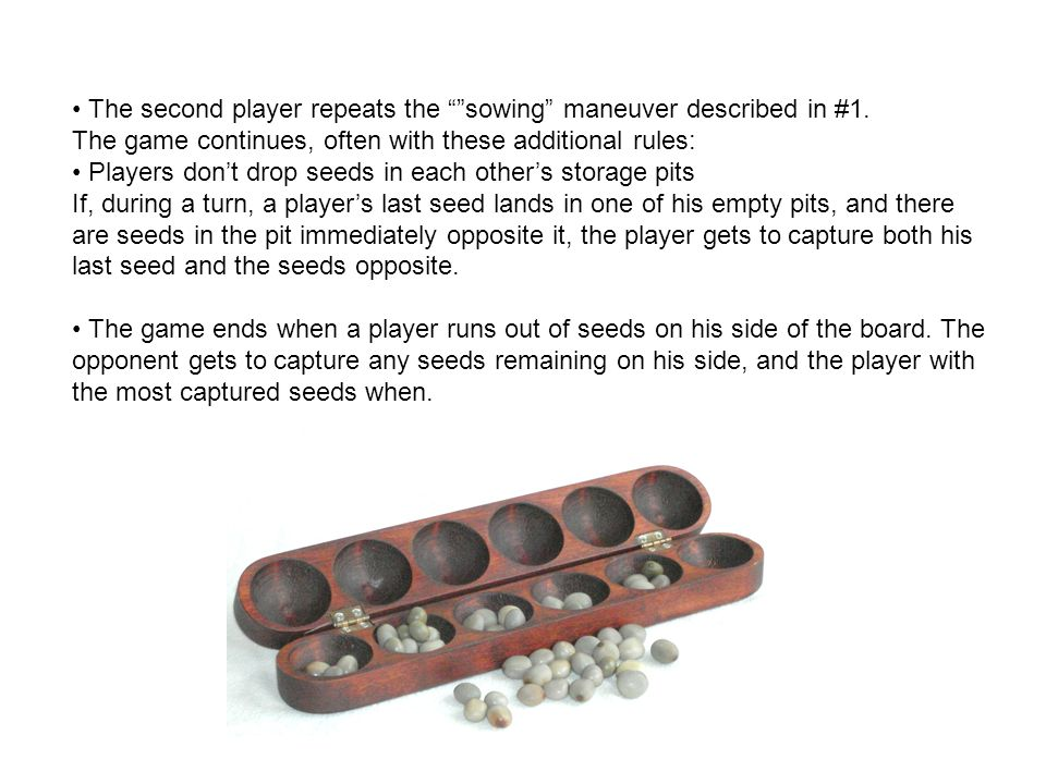 Mankala Mancala games are played throughout the world, but especially in Africa, the Caribbean, South Asia and Southeast Asia. The earliest evidence o