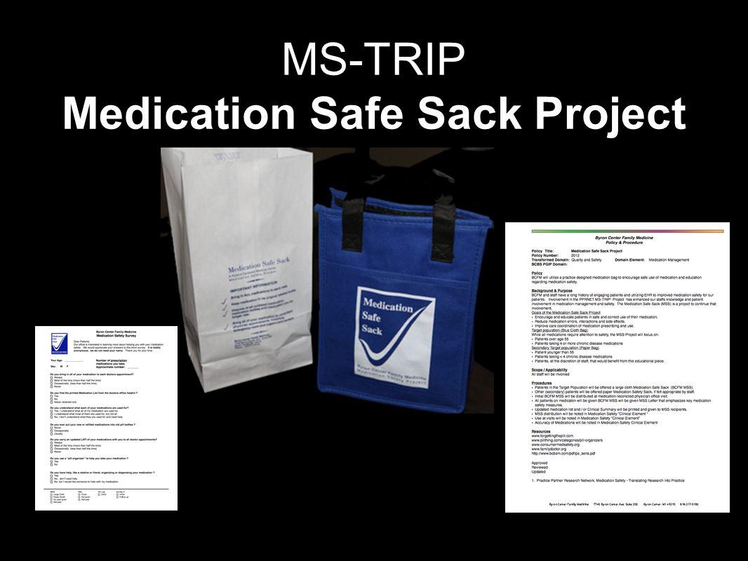 MS-TRIP Medication Safe Sack Project