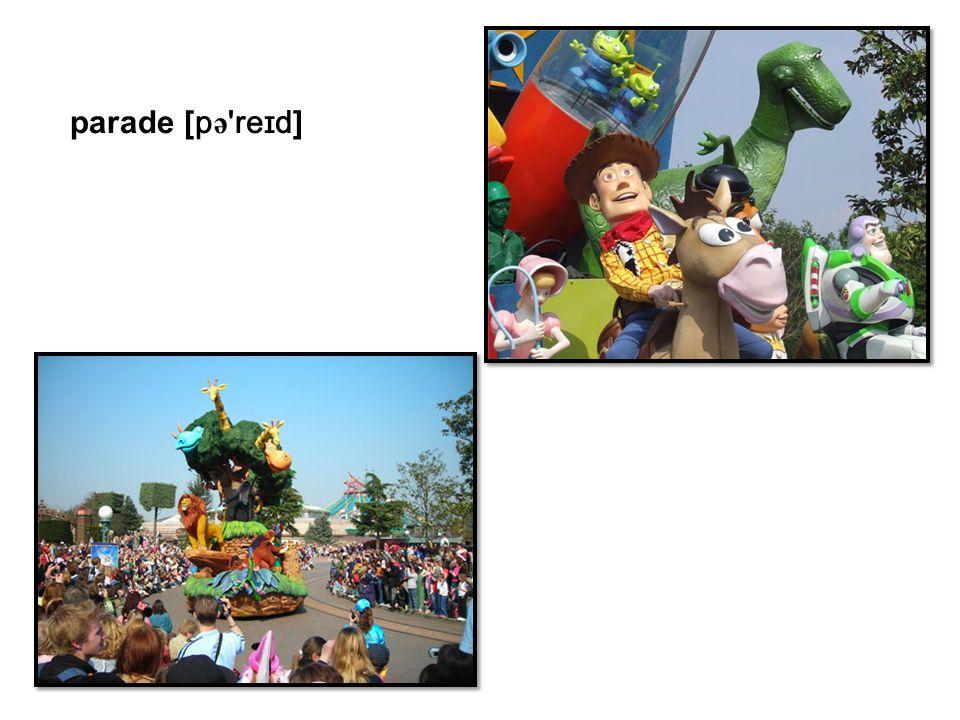 parade [ p ə 'reɪd ]