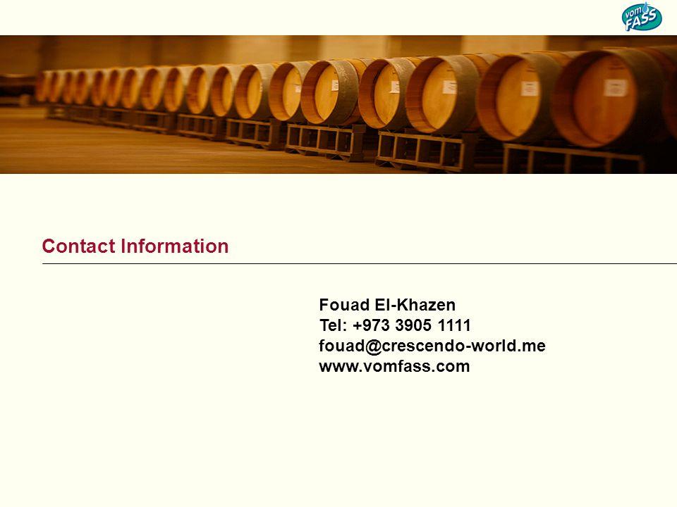 Fouad El-Khazen Tel: +973 3905 1111 fouad@crescendo-world.me www.vomfass.com Contact Information