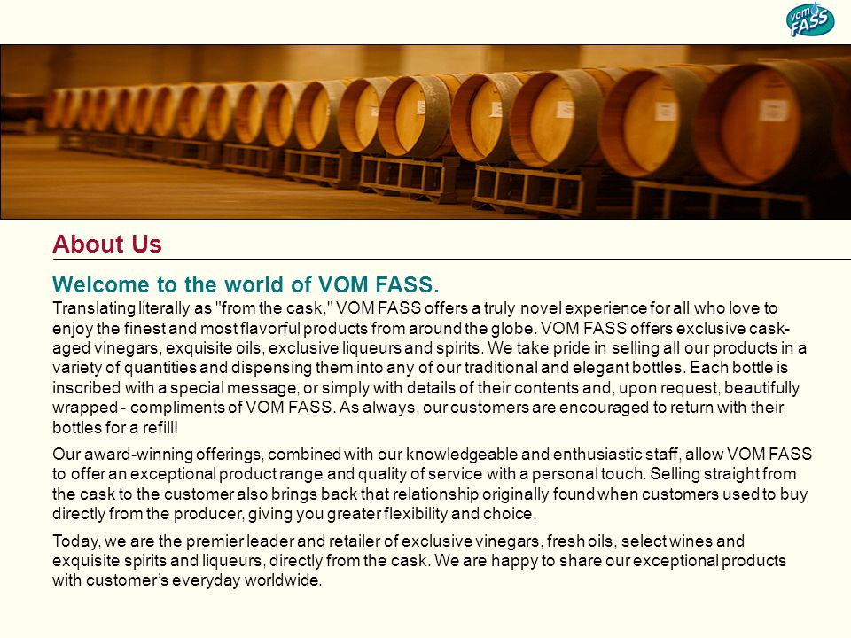 Welcome to the world of VOM FASS.