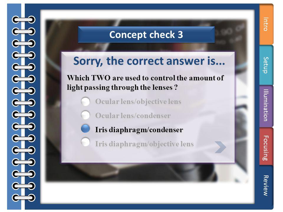 Terms Concept check 1 Correct.