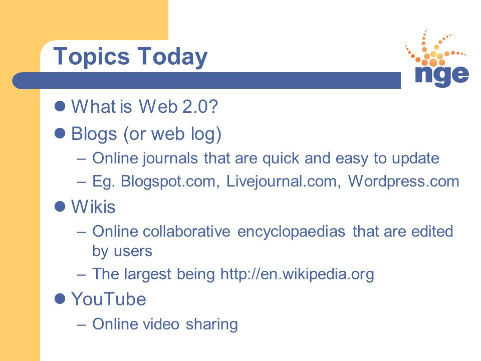 Topics Today What is Web 2.0.