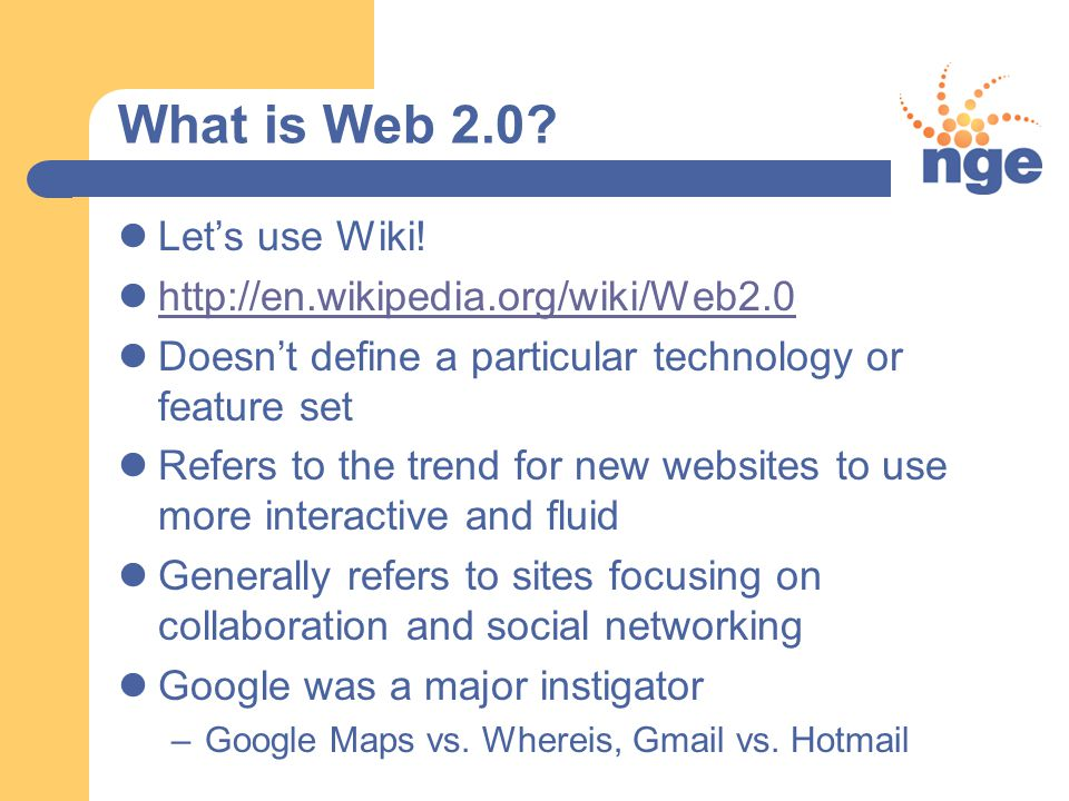 What is Web 2.0. Let's use Wiki.