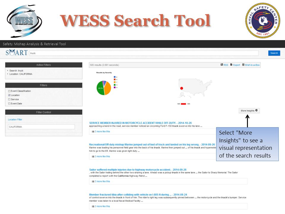 WESS Search Tool Select More Insights to see a visual representation of the search results Safety Mishap Analysis & Retrieval Tool