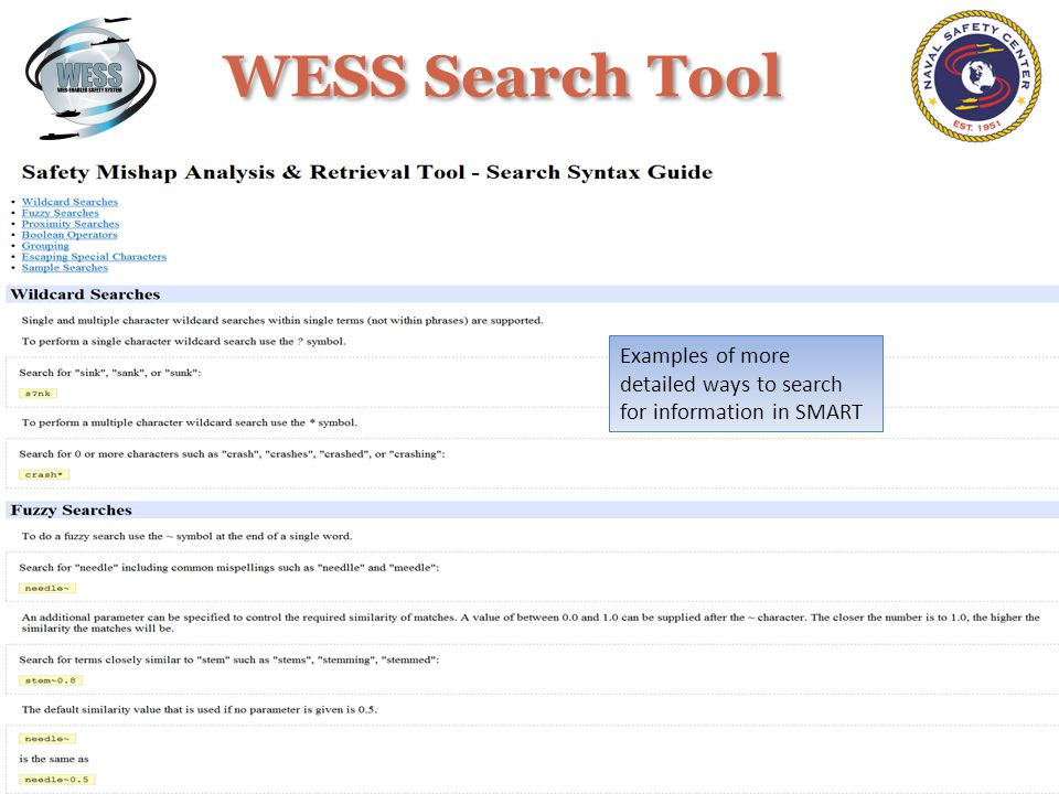 WESS Search Tool Examples of more detailed ways to search for information in SMART