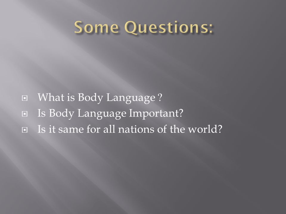  What is Body Language  Is Body Language Important  Is it same for all nations of the world