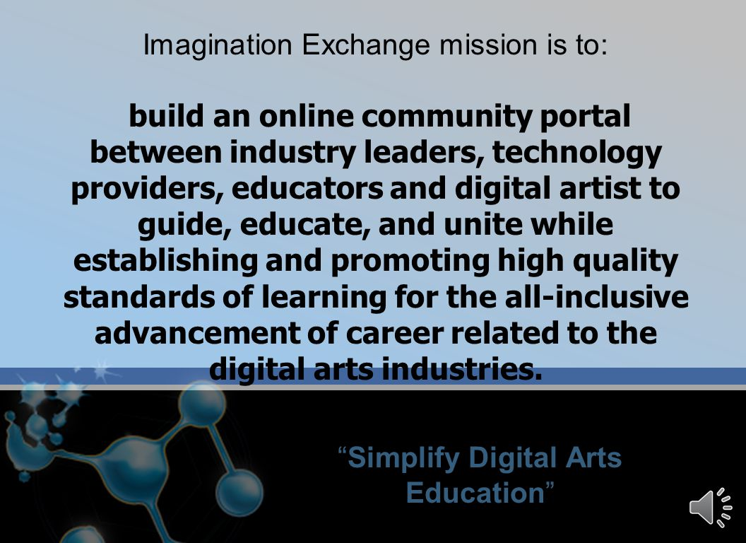 Your Road to Success in the Digital Arts To A Digital Arts Career!