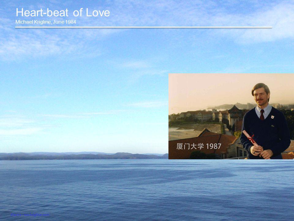 Heart-beat of Love Michael Krigline, June 1984