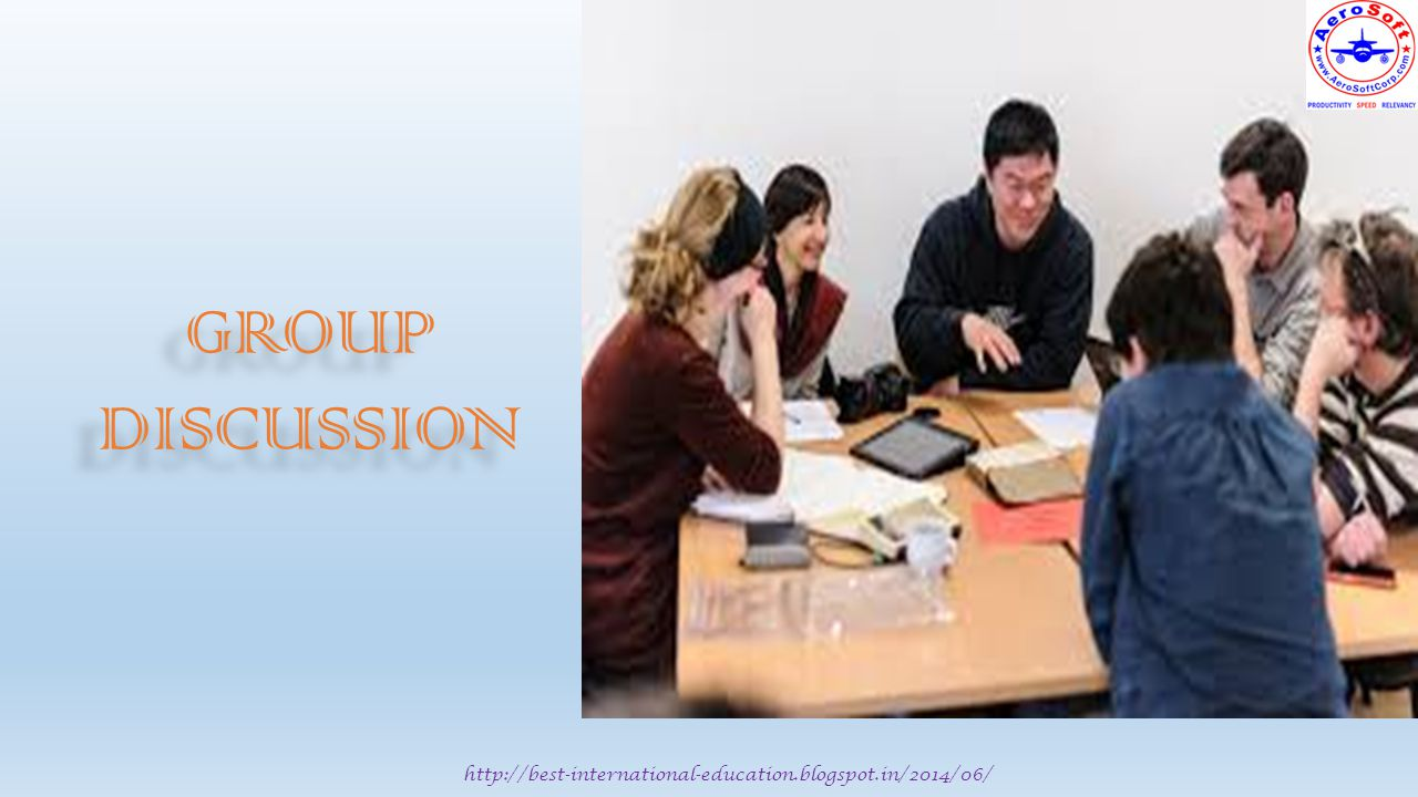 http://best-international-education.blogspot.in/2014/06/ GROUP DISCUSSION