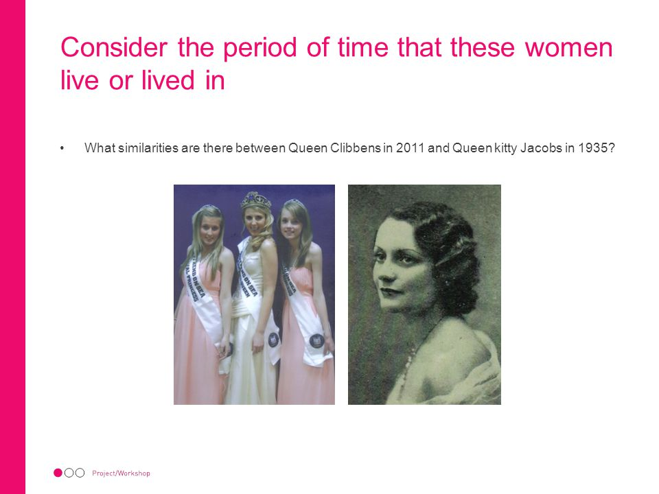 Consider the period of time that these women live or lived in What similarities are there between Queen Clibbens in 2011 and Queen kitty Jacobs in 1935