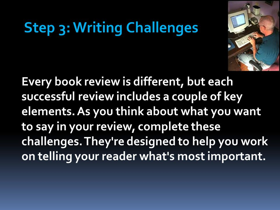 Every book review is different, but each successful review includes a couple of key elements.