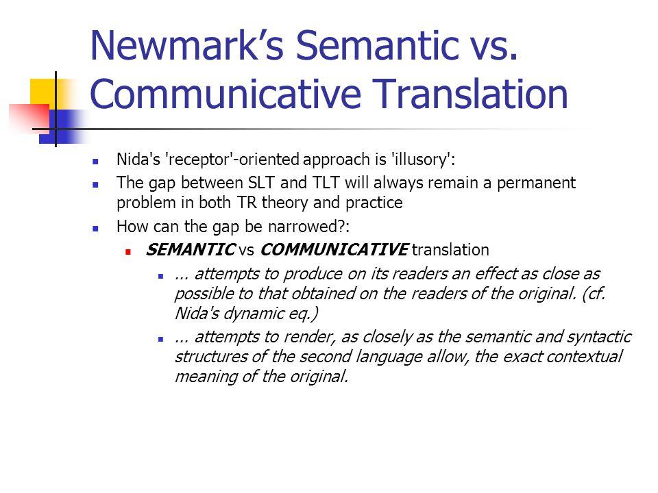 Newmark's Semantic vs.