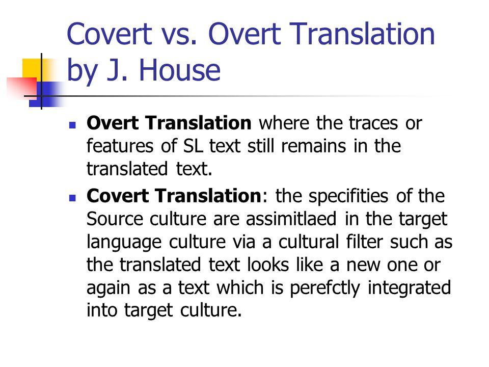 Covert vs. Overt Translation by J.