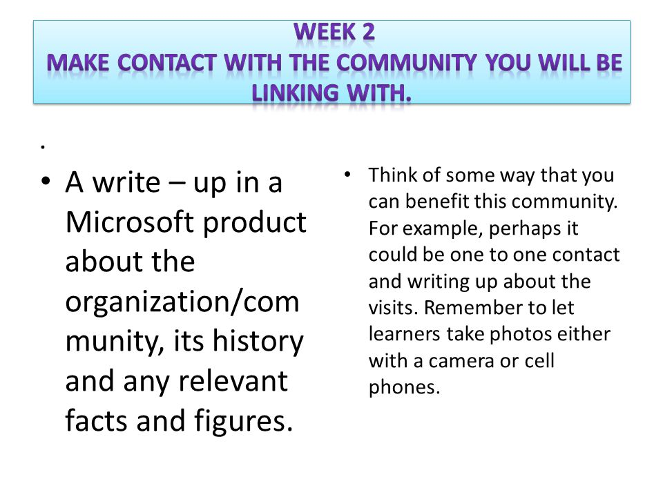 . A write – up in a Microsoft product about the organization/com munity, its history and any relevant facts and figures. Think of some way that you ca