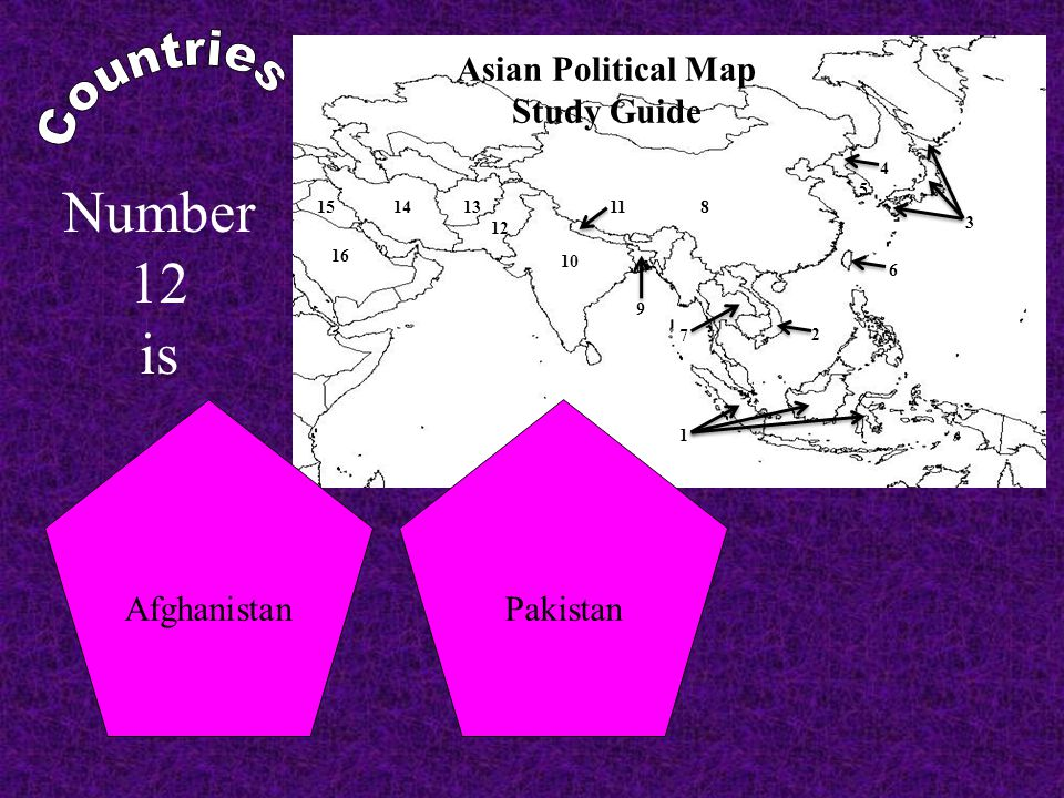 Asian Political Map Study Guide 8 10 1 3 4 5 2 1314 15 16 6 7 11 12 9 IndonesiaJapan Number 1 is