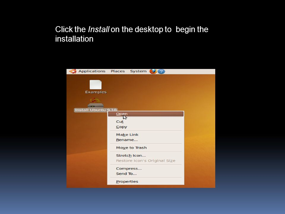 Click the Install on the desktop to begin the installation