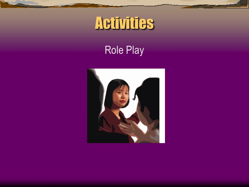 ActivitiesActivities Role Play