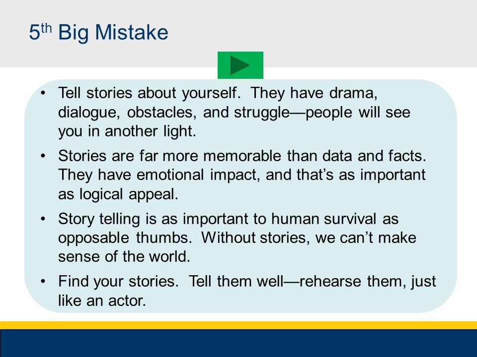4 th Big Mistake Not listening to your listeners Listening is vastly underrated by people giving presentations They're nervous, and have trouble focus