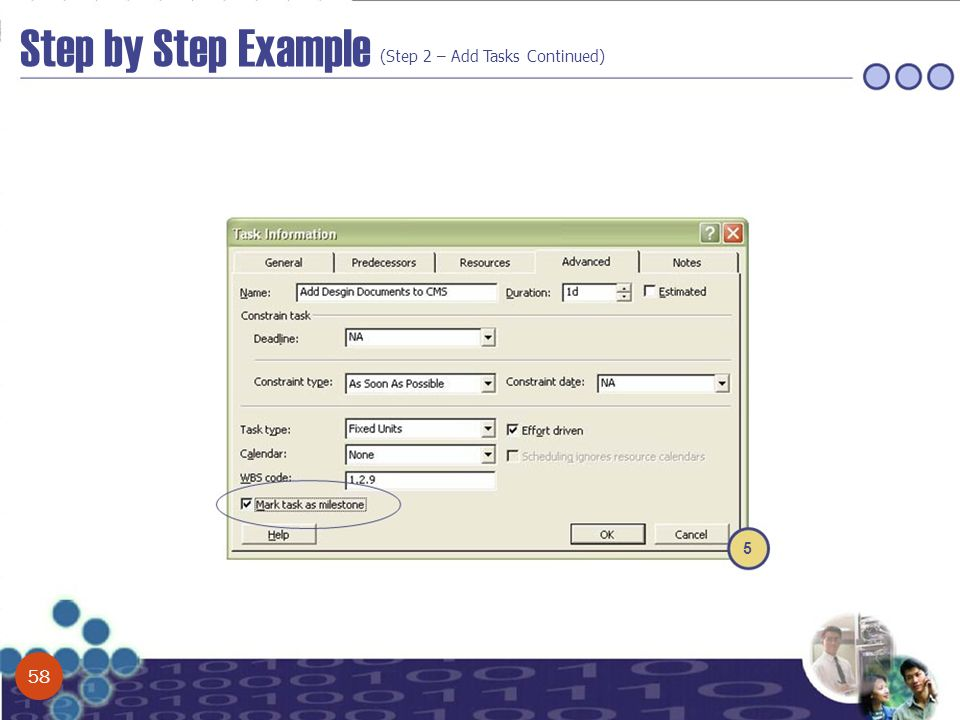 Step by Step Example (Step 2 – Add Tasks Continued) 5 58