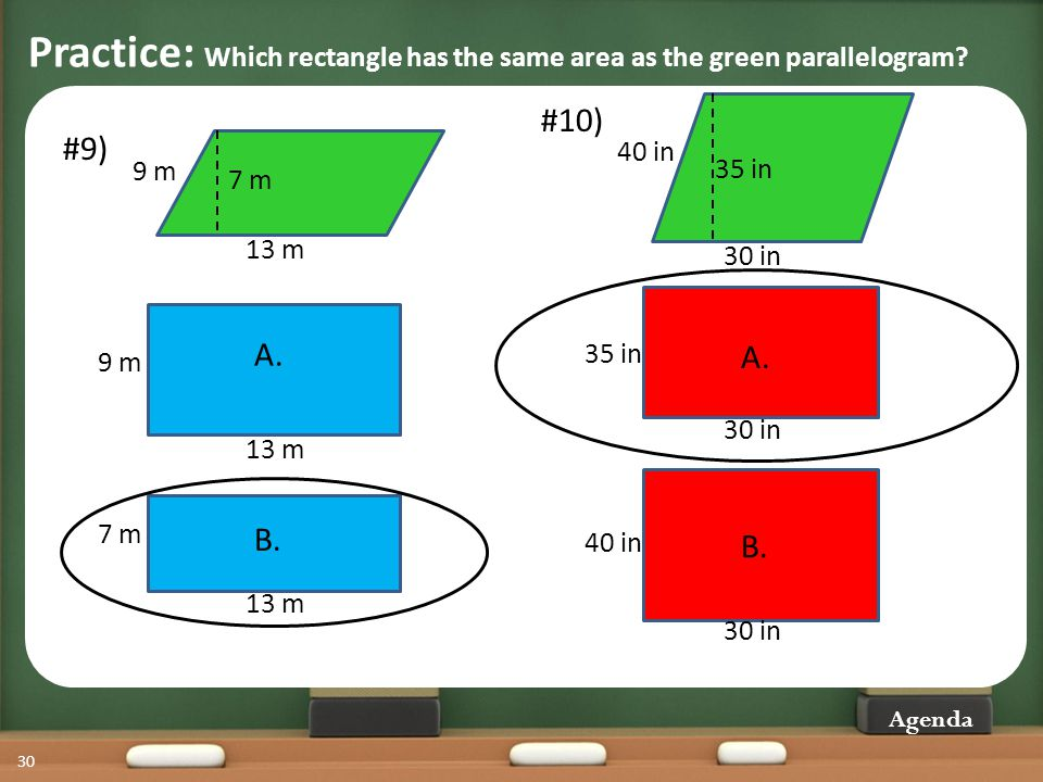 Practice: Which rectangle has the same area as the green parallelogram.