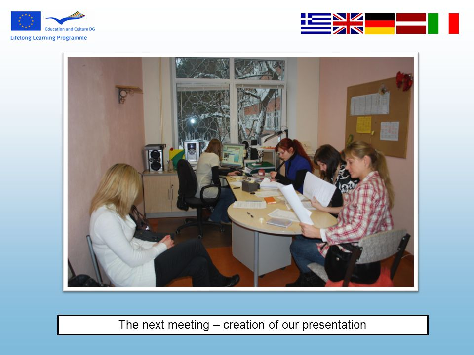 The next meeting – creation of our presentation