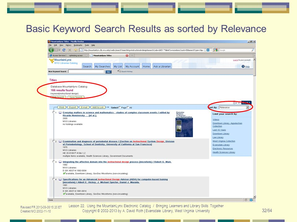 Basic Keyword Search Results as sorted by Relevance Revised FR 2013-09-06 15:20 ET Created MO 2002-11-18 Lesson 22. Using the MountainLynx Electronic