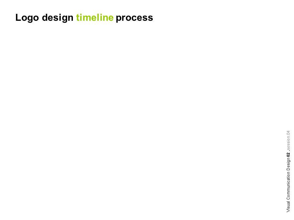 Logo design timeline process Visual Communication Design 02.session.04