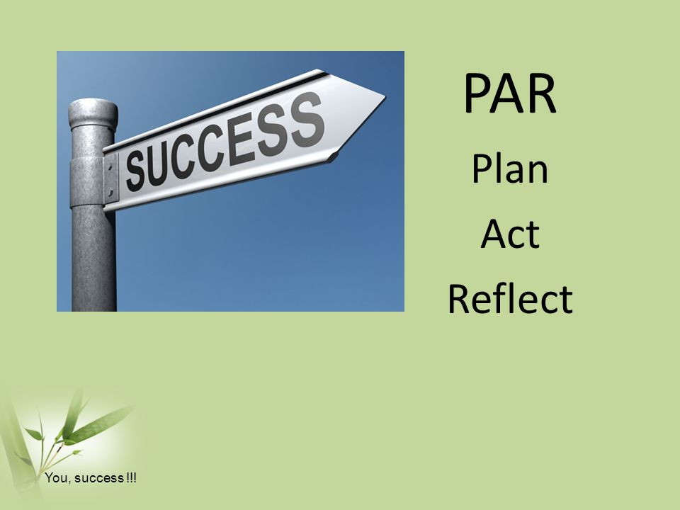 PAR Plan Act Reflect You, success !!!