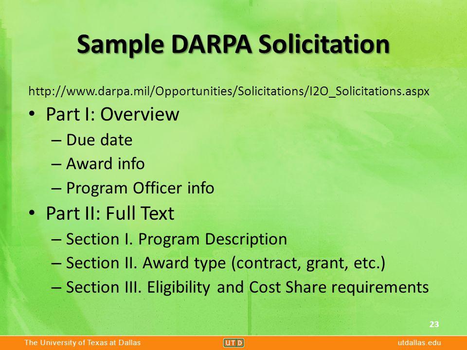 The University of Texas at Dallasutdallas.edu Sample DARPA Solicitation http://www.darpa.mil/Opportunities/Solicitations/I2O_Solicitations.aspx Part I