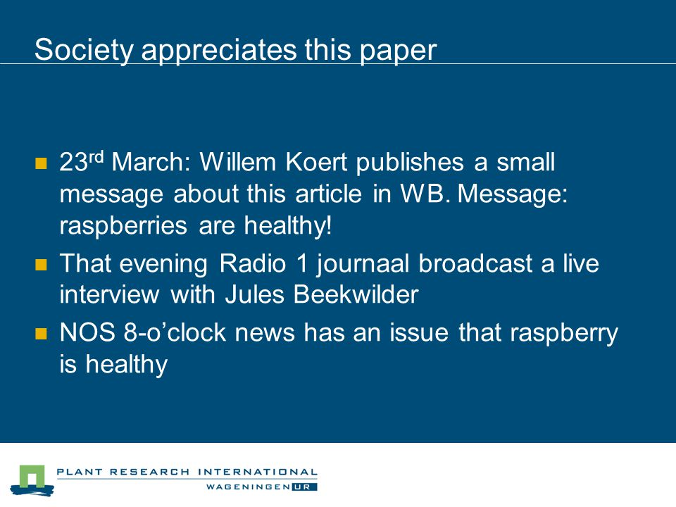 Society appreciates this paper 23 rd March: Willem Koert publishes a small message about this article in WB.