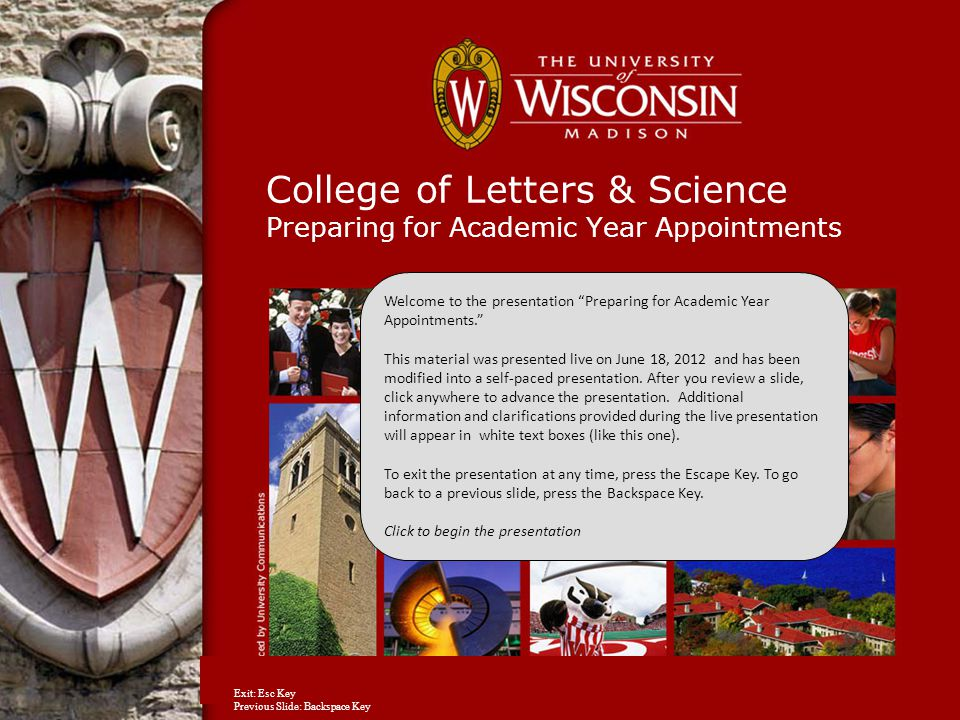 College of Letters & Science Preparing for Academic Year Appointments Welcome to the presentation Preparing for Academic Year Appointments. This material was presented live on June 18, 2012 and has been modified into a self-paced presentation.