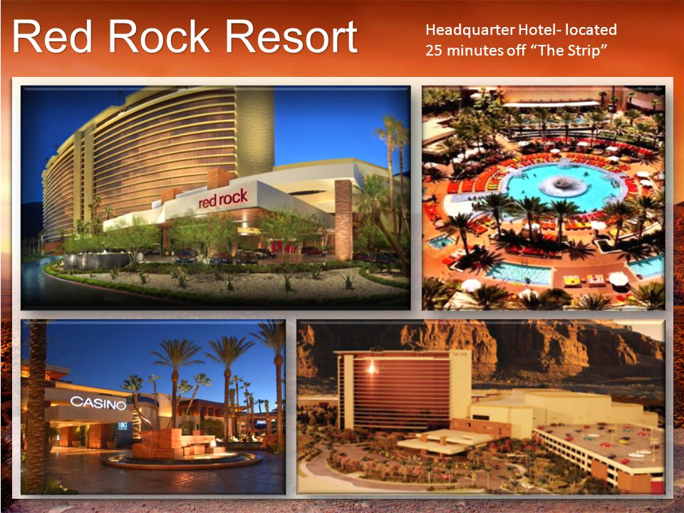 Red Rock Resort Headquarter Hotel- located 25 minutes off The Strip