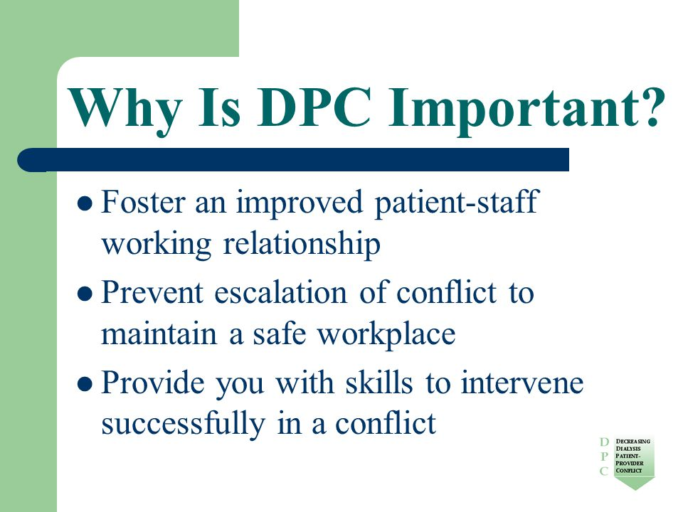 Why Is DPC Important.