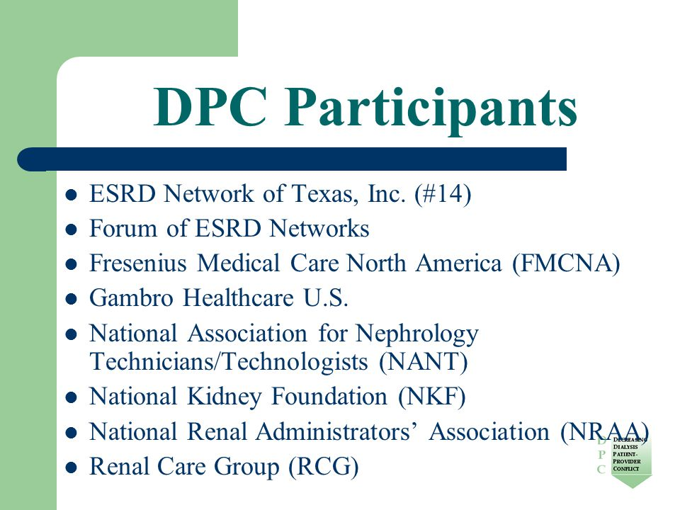 DPC Participants ESRD Network of Texas, Inc.