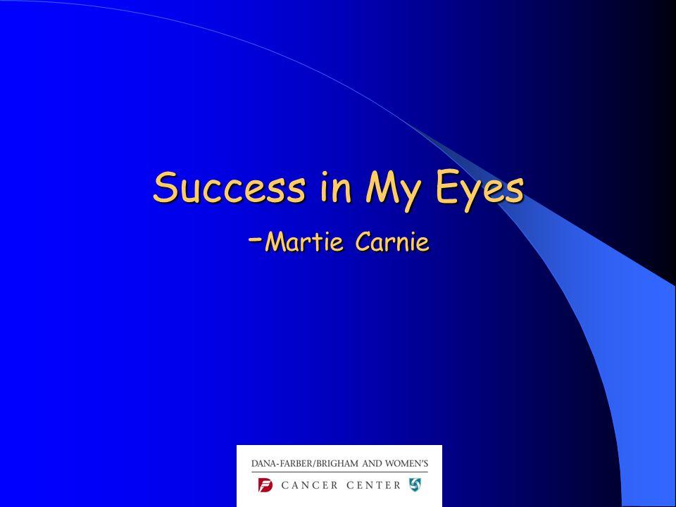 Success in My Eyes - Martie Carnie