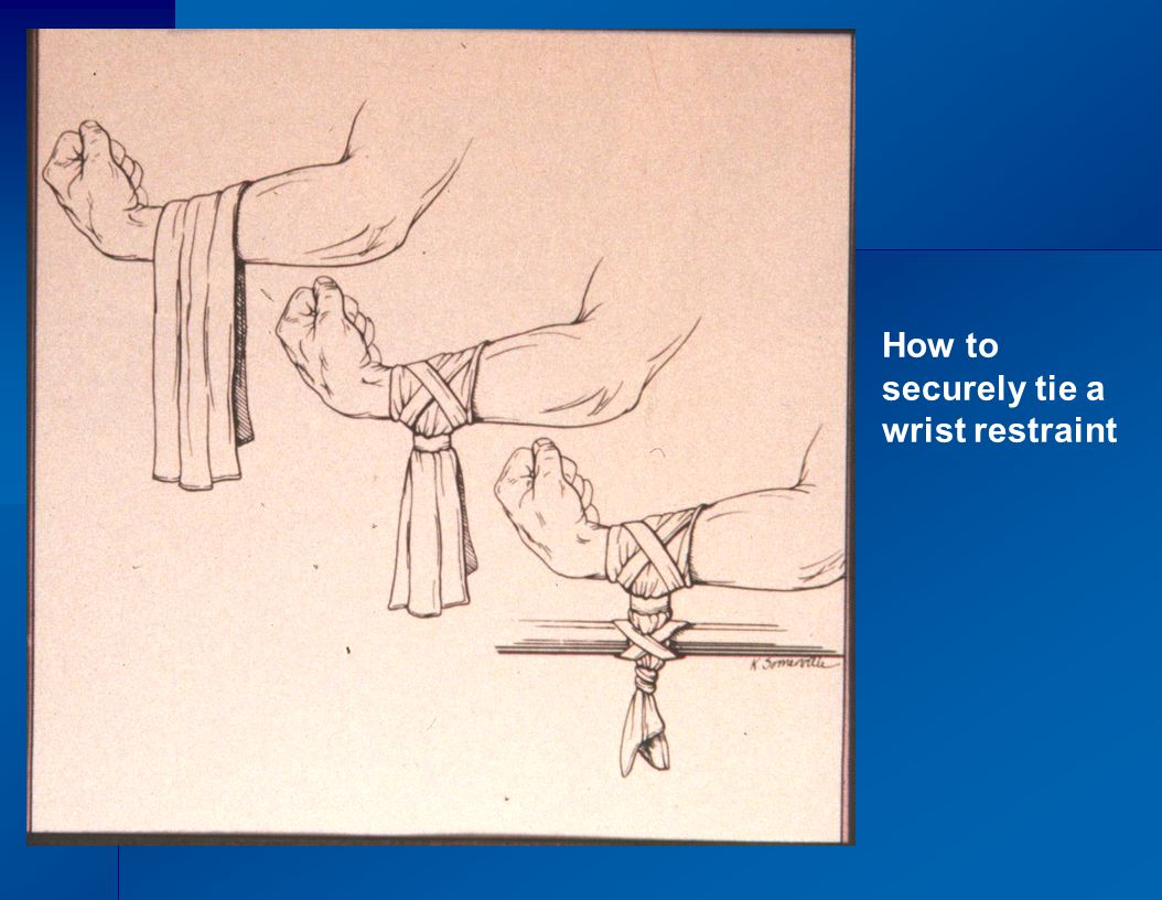How to securely tie a wrist restraint