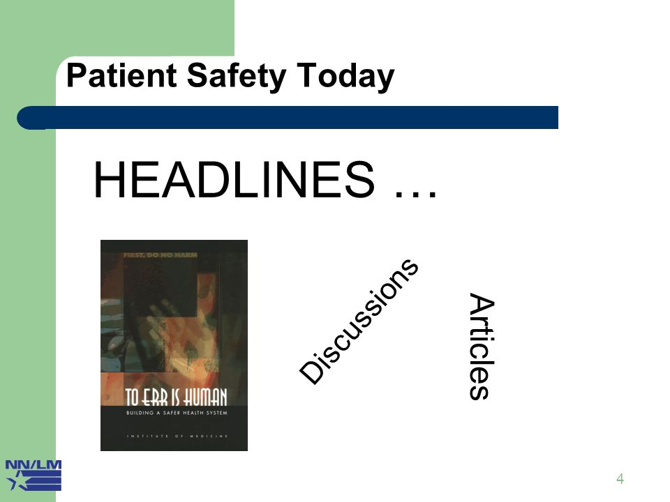 25 Patient Safety is Central Quality Safety Library and Patient information Safety services Culture Management
