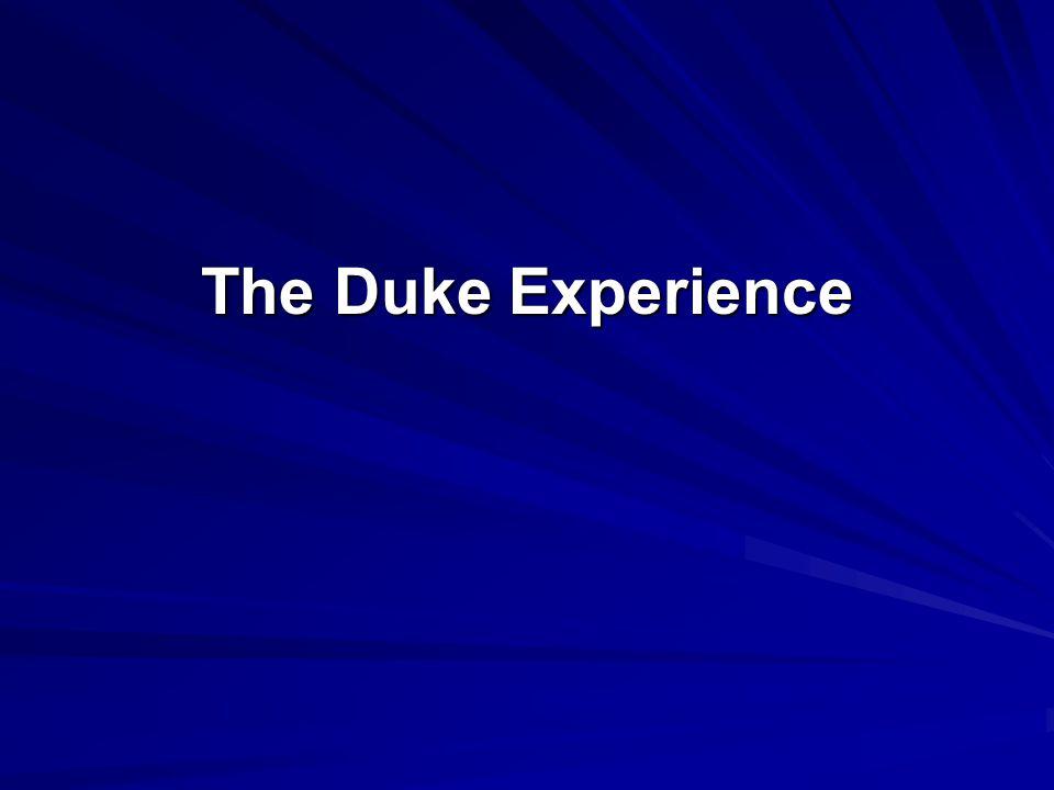 The Duke Experience