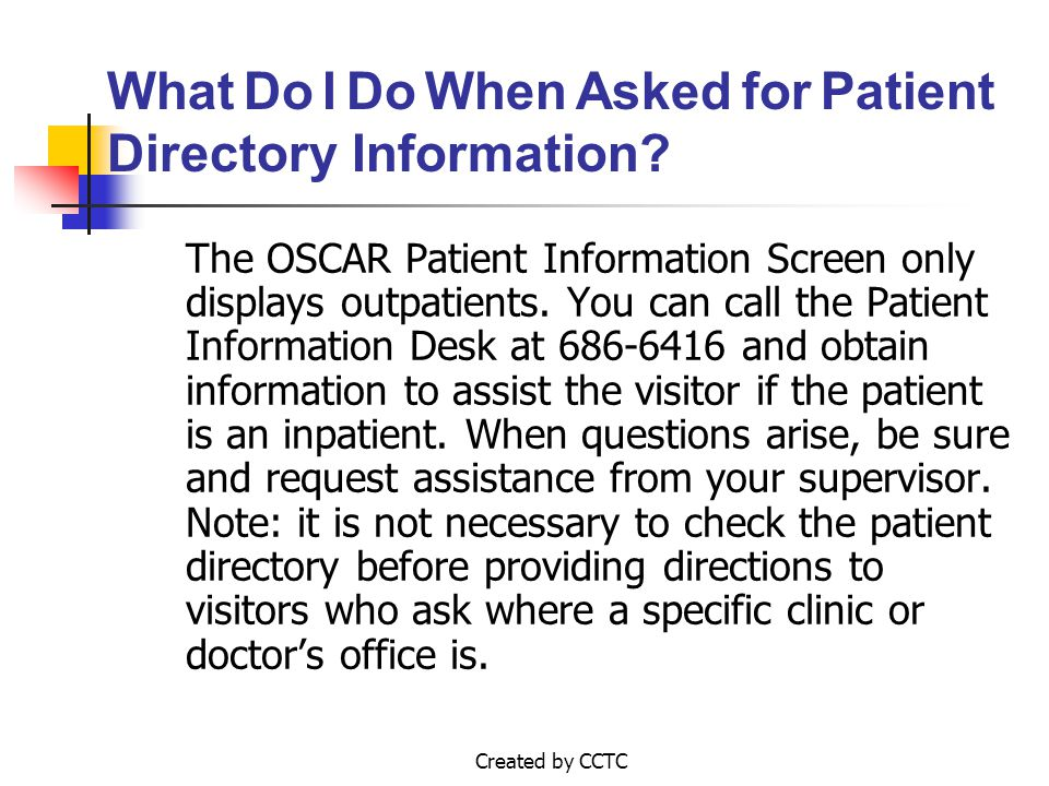 Created by CCTC The OSCAR Patient Information Screen only displays outpatients.