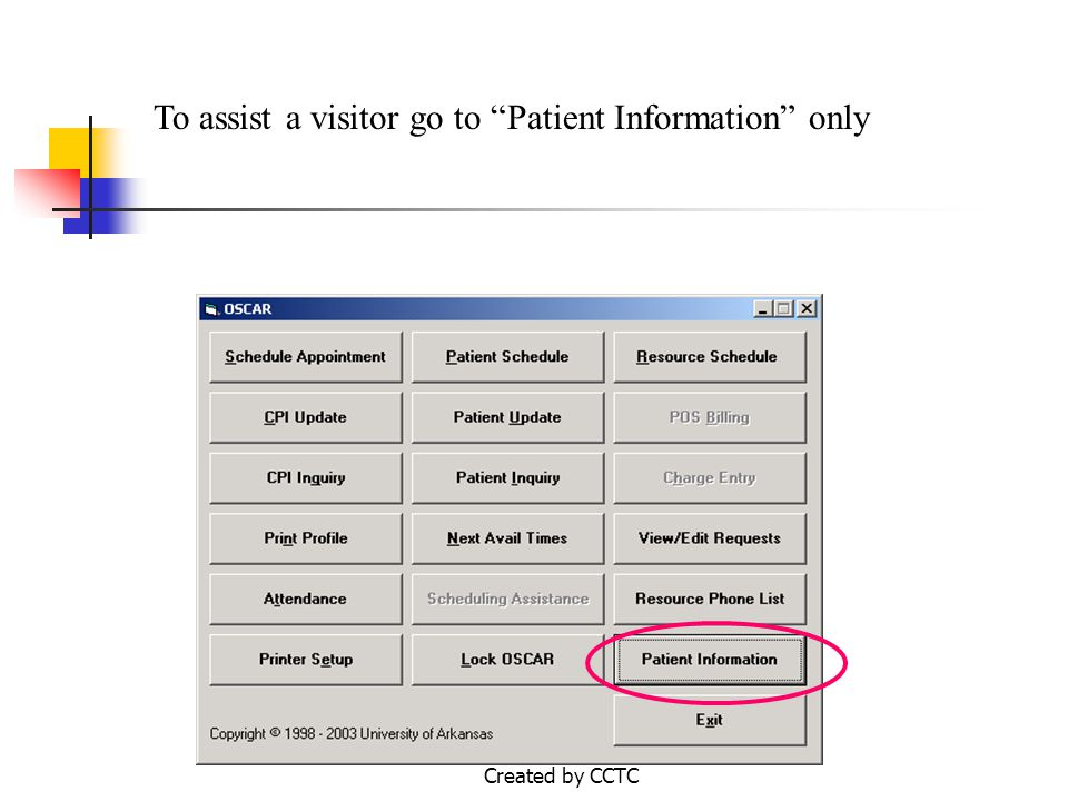 Created by CCTC To assist a visitor go to Patient Information only