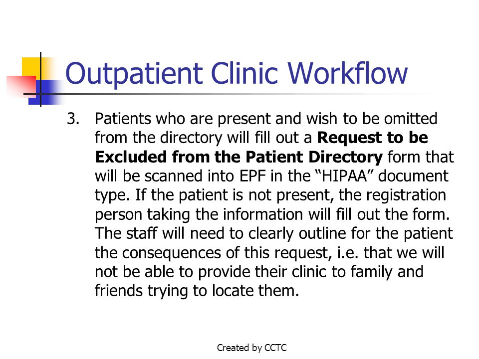 Created by CCTC Outpatient Clinic Workflow 4.