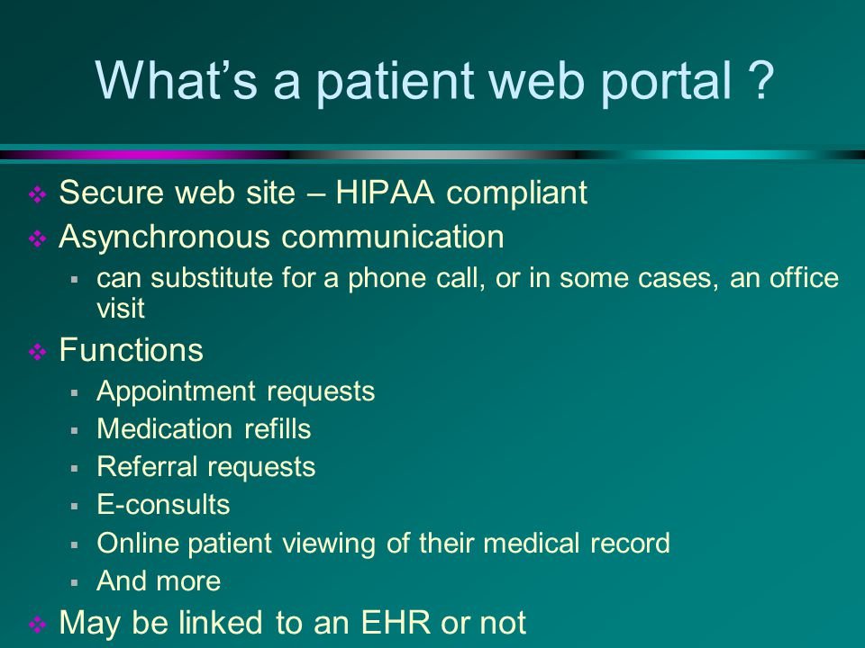 What's a patient web portal .