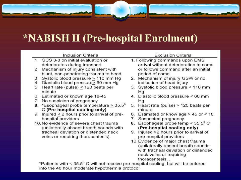 *NABISH II (Pre-hospital Enrolment)