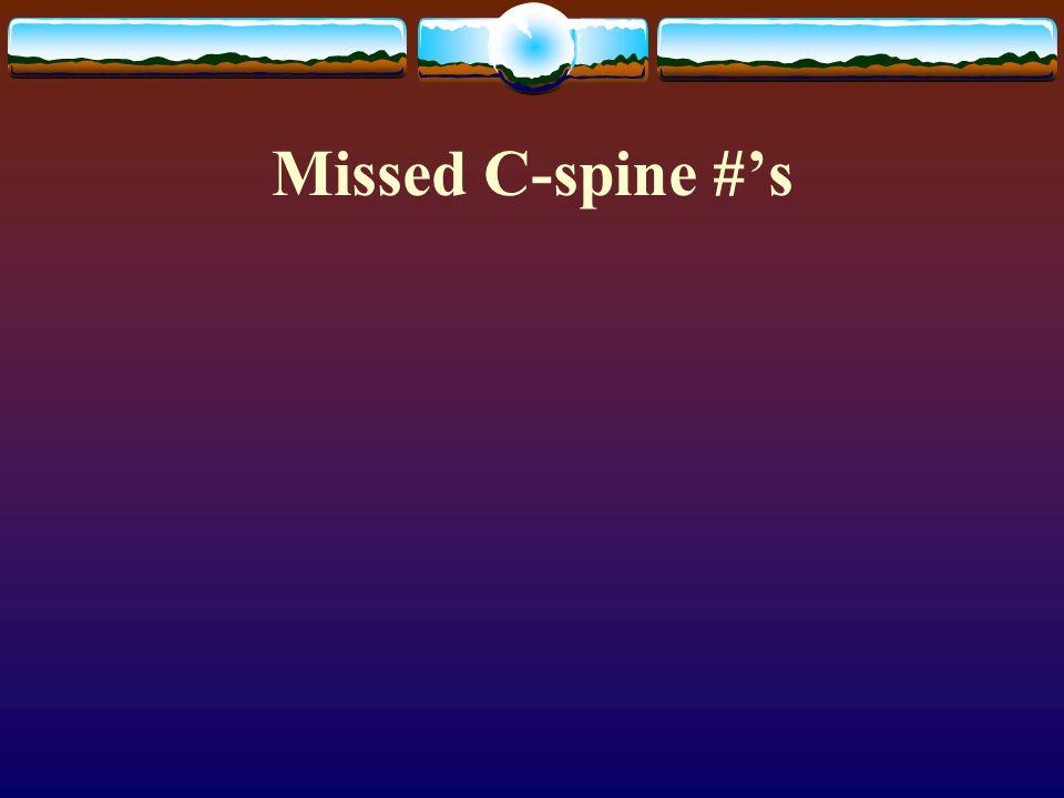 Missed C-spine #'s