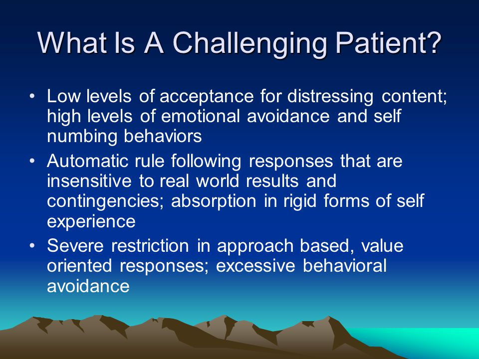 What Is A Challenging Patient.