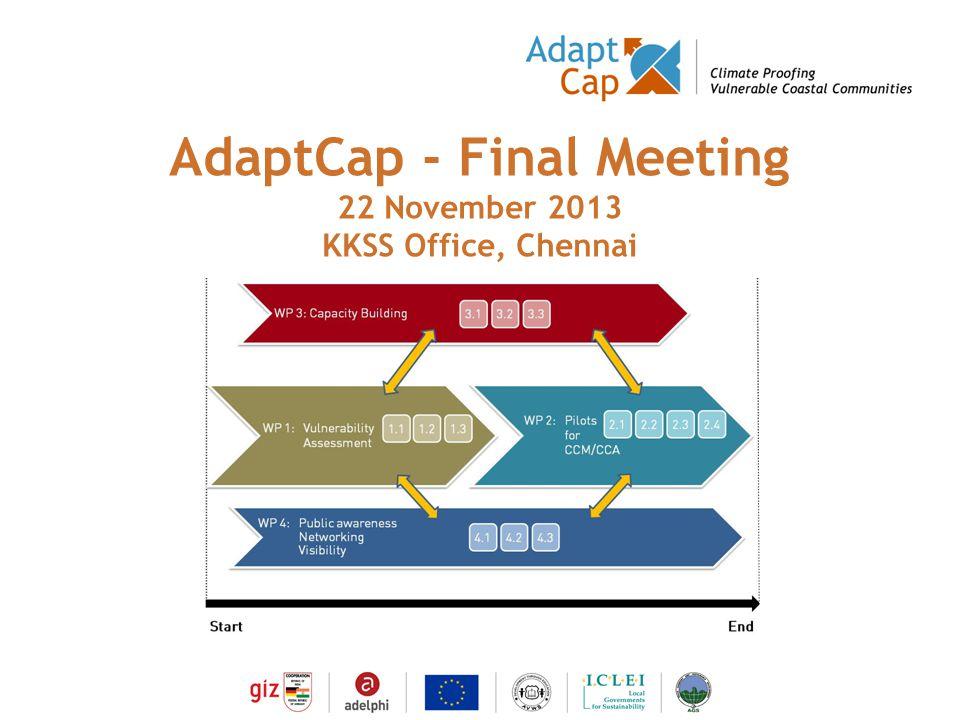 Dokumentation Ergebnisse 29./30 August 2006 / Folie 1 Folie 1 AdaptCap - Final Meeting 22 November 2013 KKSS Office, Chennai